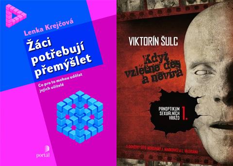Publikace Žáci potřebují přemýšlet a Když vzlétne děs a nevíra.  Zdroj: nakladatelství Portál; www.kosmas.cz