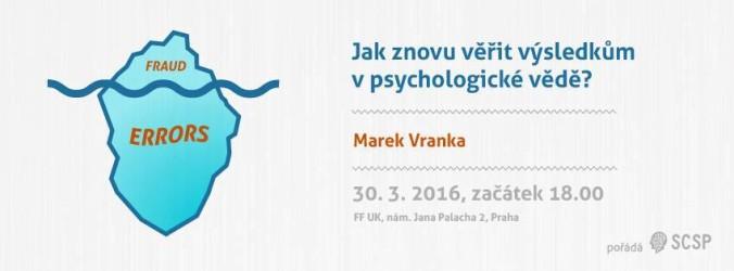 Přednáška na téma Jak znovu věřit výsledkům v psychologické vědě?