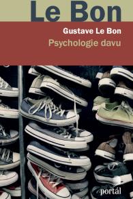 Gustave Le Bon: Psychologie davu