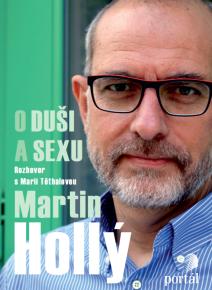 Martin Hollý: O duši a sexu