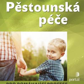 Hana Pazlarová: Pěstounská péče