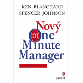 Ken Blanchard, Spencer Johnson: Nový One Minute Manager