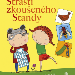 Lenka Zemanová, Michaela Bergmannová: Strasti zkoušeného Standy