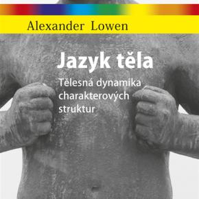 Alexander Lowen: Jazyk těla