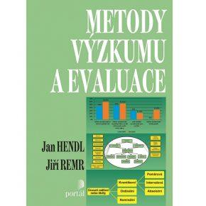 Jan Hendl a Jiří Remr: Metody výzkumu a evaluace
