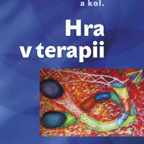 M. Valenta, P. Humpolíček a kol.: Hra v terapii