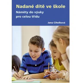 Jana Cihelková: Nadané dítě ve škole