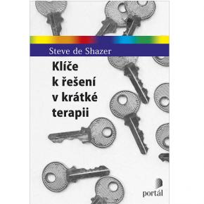 Steve de Shazer: Klíče k řešení v krátké terapii
