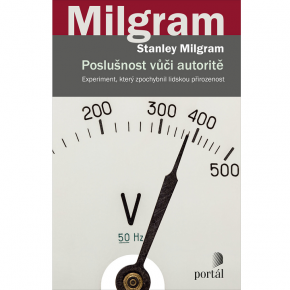 Stanley Milgram: Poslušnost vůči autoritě
