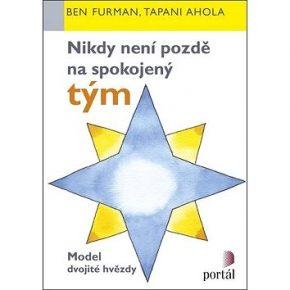 Ben Furman, Tapani Ahola: Nikdy není pozdě na spokojený tým