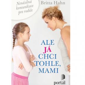 Britta Hahn: Ale já chci tohle, mami