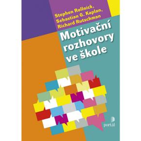 Stephen R., Kaplan S. G., Rutschman R.: Motivační rozhovory ve škole