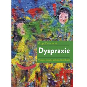 Olga Zelinková: Dyspraxie