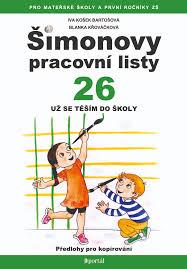 Šimonovy pracovní listy 26 - Už se těším do školy