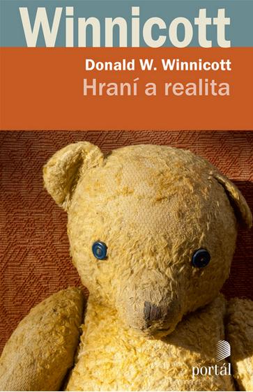 Donald W. Winnicott: Hraní a realita