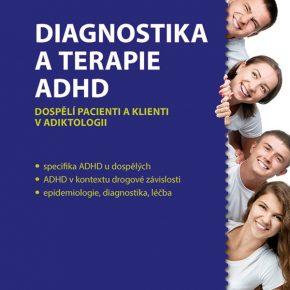 Diagnóza ADHD u dospělých: souvisí hyperaktivita a porucha pozornosti se závislostí na drogách?
